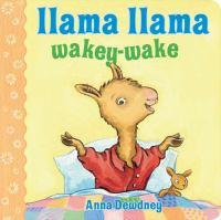 Cover image for Llama Llama, wakey-wake