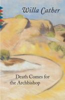 Cover image for Death comes for the archbishop