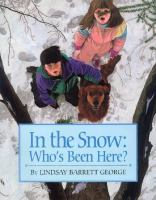 Cover image for In the snow : who's been here?