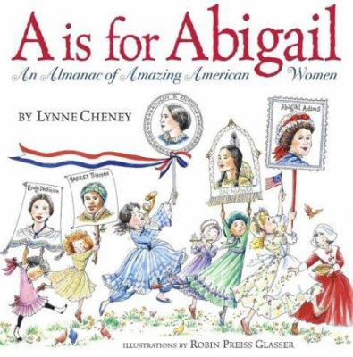 Cover image for A is for Abigail : an almanac of amazing American women