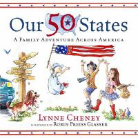 Cover image for Our 50 states : a family adventure across America
