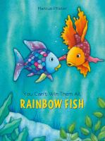 Cover image for You can't win them all, Rainbow Fish