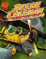 Cover image for Bessie Coleman : daring stunt pilot