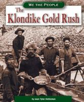 Cover image for The Klondike gold rush