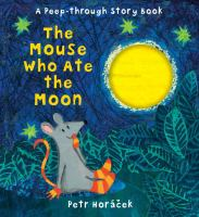 Cover image for The mouse who ate the moon