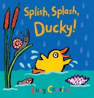 Cover image for Splish, splash, Ducky!