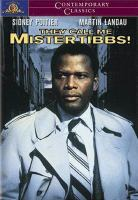 Cover image for They call me Mister Tibbs!