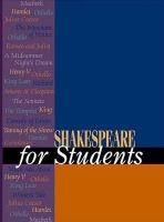 Cover image for Shakespeare for students : critical interpretations of As you like it, Hamlet, Julius Caesar, Macbeth, The merchant of Venice, A midsummer night's dream, Othello, and Romeo and Juliet