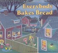 Cover image for Everybody bakes bread