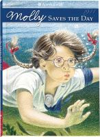 Cover image for Molly saves the day : a summer story
