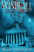 Cover image for Windfall : a Pen Wilkinson novel