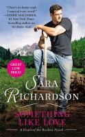 Cover image for Something like love : a heart of the Rockies novel