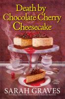 Cover image for Death by chocolate cherry cheesecake