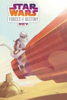 Cover image for Star Wars : forces of destiny. Rey