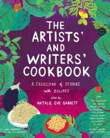 Cover image for The artists' and writers' cookbook : a collection of stories with recipes