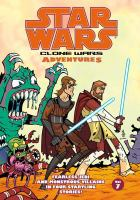 Cover image for Star wars. Clone Wars adventures. Vol. 7