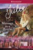 Cover image for Message in a bottle : a Julie mystery