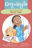 Cover image for King & Kayla and the case of the secret code