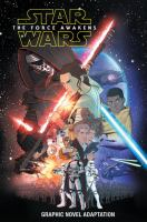 Cover image for Star Wars. The Force Awakens : [graphic novel adaptation]