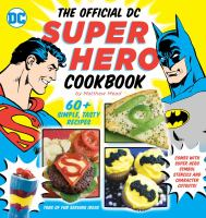Cover image for The official DC super hero cookbook