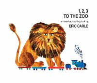 Cover image for 1, 2, 3 to the zoo : a counting book