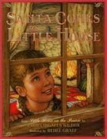 Cover image for Santa comes to little house: from Little house on the prairie