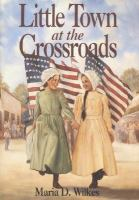 Cover image for Little town at the crossroads