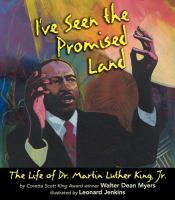 Cover image for I've seen the promised land : the life of Dr. Martin Luther King, Jr.