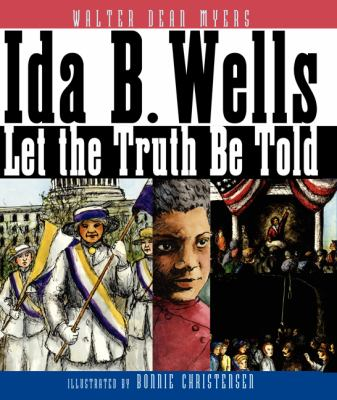 Cover image for Ida B. Wells : let the truth be told