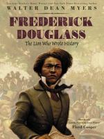 Cover image for Frederick Douglass : the lion who wrote history