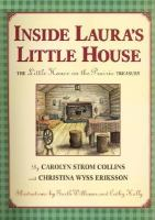 Cover image for Inside Laura's little house : the little house on the prairie treasury