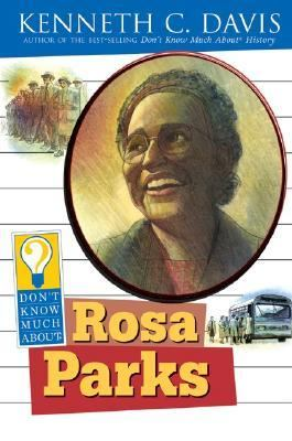 Cover image for Don't know much about Rosa Parks