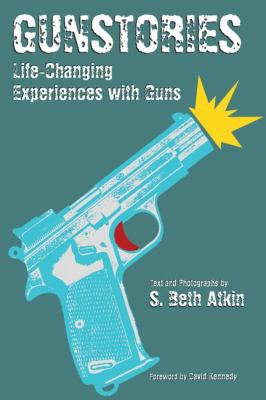 Cover image for Gunstories : life-changing experiences with guns