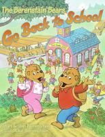 Cover image for The Berenstain Bears go back to school