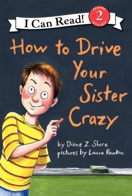 Cover image for How to drive your sister crazy