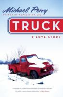 Cover image for Truck : a love story