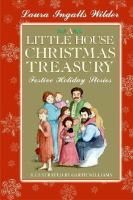 Cover image for A little house Christmas treasury : festive holiday stories