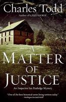 Cover image for A matter of justice : an Inspector Ian Rutledge novel