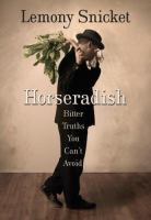 Cover image for Horseradish : bitter truths you can't avoid