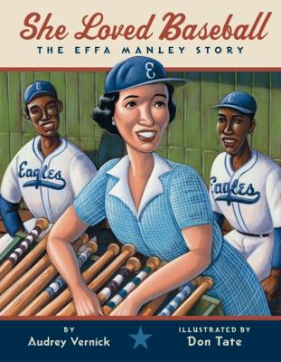 Cover image for She loved baseball : the Effa Manley story
