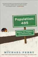 Cover image for Population, 485 : meeting your neighbors one siren at a time
