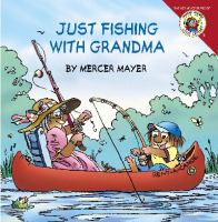 Cover image for Just fishing with grandma