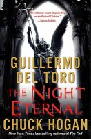 Cover image for The night eternal : book III of the strain trilogy