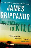 Cover image for Intent to kill : a novel of suspense