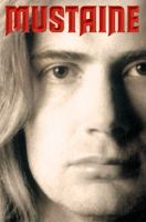Cover image for Mustaine : a heavy metal memoir