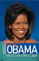 Cover image for Michelle Obama : meet the first lady