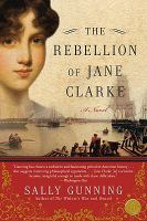 Cover image for The rebellion of Jane Clarke