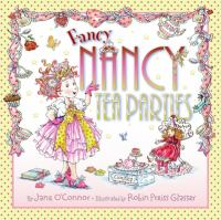 Cover image for Fancy Nancy tea parties