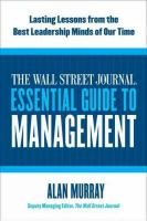 Cover image for The Wall Street Journal essential guide to management : lasting lessons from the best leadership minds of our time