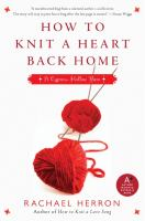 Cover image for How to knit a heart back home : a Cypress Hollow yarn